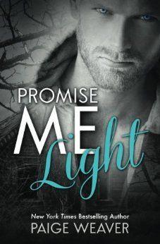 Promise Me Light | Paige Weaver | Promise Me #2 | Sept 24 2013 | http://www.goodreads.com/book/show/17862129-promise-me-light | #dystopia #newadult