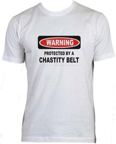 PROTECTED BY A CHASTITY BELT Adult Male (Mens Fit) Super Soft T-Shirt WHITE LARGE