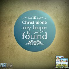 Encouragement - in Christ alone my hope is found - Pure Flix - Christian movies - Christian Quotes - #ChristianQuotes #Bible #God #Jesus #Hope  #PureFlix  #ChristianMovies  www.PureFlix.com