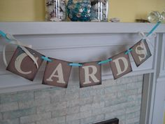 Cute banner idea for a shower/party. Just switch out the letters to spell whatever you want.