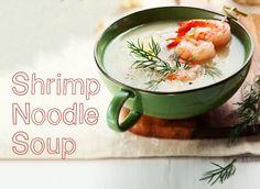 Shrimp Noodle Soup http://www.pasta.com/recipe/shrimp-noodle-soup  Thai soup, shrimp soup, coconut milk, spicy soup, Asian soup