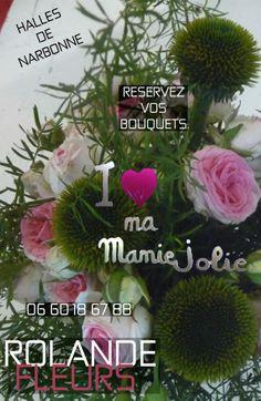 Bonne Fête Grand-mère son bouquet cadeau chez Rolande fleuriste dans les Halles de Narbonne http://www.rolande-fleurs-halles-narbonne.com/