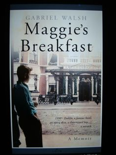 Book 4: Maggie's Breakfast by Gabriel Walsh Unfortunately, my expectations were higher than the unfolding story. Walsh shares his journey and paints incredible word pictures, but it is slow-moving. I did not meet Maggie until page 120 of the 176-page memoir.