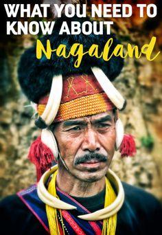 A Guide to Visiting Nagaland, India