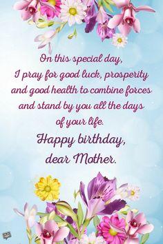 Happy Birthday Wishes Boy, Birthday Greetings For Mother, Birthday Message For Mother, Happy Birthday Mom Quotes, Unique Birthday Wishes, Birthday Prayer, Happy Birthday Mother, Birthday Wishes Flowers, Birthday Wishes Greetings
