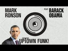 Mashup of the Day: President Obama 'Sings' Mark Ronson's 'Uptown Funk' - The Daily What