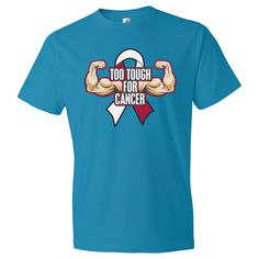 """Throat Cancer Slogan """"Too Tough For Cancer"""" shirts spotlighting powerful arms and an an awareness ribbon for advocacy by awarenessribboncolors.Com #cancerawareness #tootoughforcancer #cancershirts"""