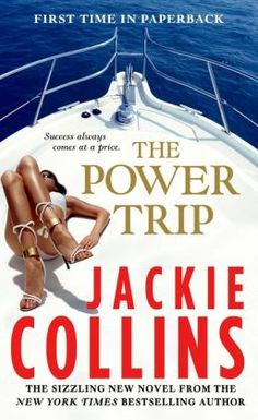 A luxurious yacht in the Sea of Cortez, a birthday cruise for one of the world's most beautiful women and an invitation no one can refuse.   The Power Trip—take it if you dare.