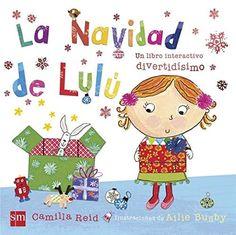 """Camilla Reid / Allie Busby. """"La Navidad de Lulú"""". Editorial SM. (3 a 6 años)."""