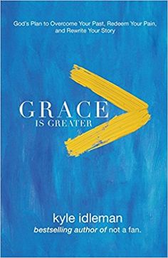Grace Is Greater (Baker Books, 2017) Kyle Idleman titles his latest book Grace Is Greater: God's Plan to Overcome Your Past, Redeem Your Pain, and Rewrite Your Story.  Kyle, teaching pastor at southeast Christian Church in Louisville, KY, uses Hebrews 12:15 as the inspiration for his...
