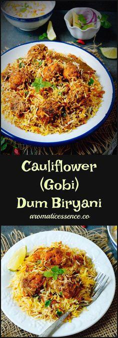 Cauliflower dum biryani | Gobi dum biryani - Aromatic Essence #cauliflowerbiryani #dumbiryani #rice #vegetarian #cauliflower #indianfood #biryani @aromaticessence
