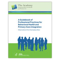 A Guidebook of Professional Practices for Behavioral Health and Primary Care Integration - Qsource Primary Care, Guide Book, Social Work, Integrity, Disorders, Counseling, Behavior, Health Care, Wedding Ring