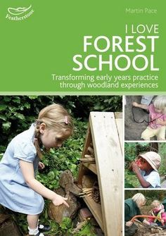 I Love Forest School: Transforming Early Years Practice Through Woodland Experiences by Martin Pace http://www.amazon.com/dp/1472906071/ref=cm_sw_r_pi_dp_FHr3ub1KVHT7H