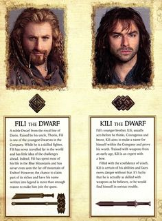 Fili and Kili, The Hobbit. I so called that these two would soon be swarmed with fan girls. I however, am fangirling Dwalin's arms, and Balin's beard...and Bofur...and Nori....and Bomber, Dori, Ori, Bifur, Oin, and Gloin....so yeah, take that silly fan girls....