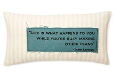 "Lennon ""Life Happens"" 12x24 Pillow, Sand on OneKingsLane.com  $155/$75"