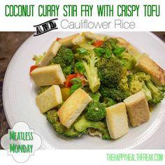 Coconut Curry Stir Fry with Crispy Tofu & Cauliflower Rice ~ www.thehappyhealthfreak.com #meatlessmonday #vegan #keto #highfat #lowcarb
