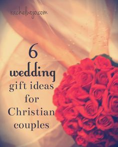 6 Beautiful Wedding Gift ideas for Christian couples- which one is your favorite?