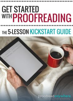 Do you want something new for life's second act? Whether you're an empty nester, retired, or just want to get out of the rat race, this FREE kickstart guide to starting a freelance proofreading business may be just what you're looking for.