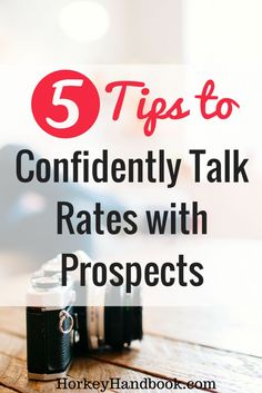 How to talk rates with prospects when you're a freelancer. 5 Tips that will help you hold your ground.