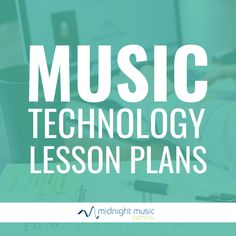 15 Best Music Technology Lesson Plans images in 2019   Music