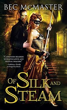 Of Silk And Steam By Bec McMaster London Steampunk5