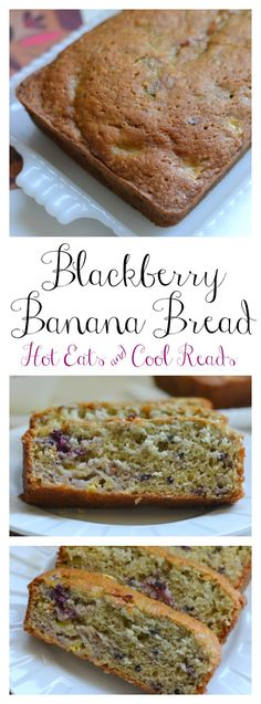 Great for breakfast or snack! Perfect for using ripe bananas and delicious with the bites of fresh blackberries! Blackberry Banana Quick Bread Recipe from Hot Eats and Cool Reads