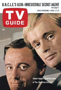 """TV Guide: April 1965 - Robert Vaughn and David McCallum of """"The Man from… Spy Shows, Old Tv Shows, Movies And Tv Shows, Brad Pitt, Man From Uncle Tv, Codename U.n.c.l.e, Sean Leonard, Robert Vaughn, Poster"""