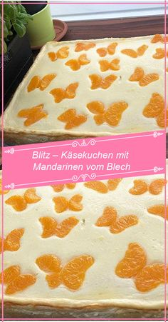 Blitz cheesecake with tangerines from the can RecipesB – Muffins children's birthday party If you're … Easy Cake Recipes, Healthy Dessert Recipes, Health Desserts, Baby Food Recipes, Dessert Food, Cheesecake, Korn, Yummy Cakes, Food And Drink
