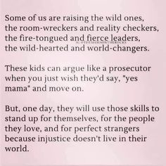 My Children Quotes, Quotes For Kids, Quotes To Live By, Mommy Quotes, Daughter Quotes, Me Quotes, Cool Words, Wise Words, Perfect Strangers