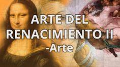 Renacimiento II - Historia del Arte - Educatina