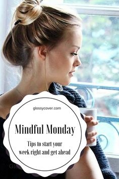 It's always challenging coming off from the weekend.  Here are mindful Monday tips to get you started and ahead of schedule for the week.  #mindfulmonday