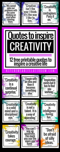 Creative thinking changes the way we see the world and view everyday problems. Use these free creativity quotes to inspire your people at home or school!