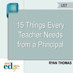 15 things every teacher needs from a principal