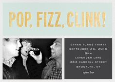 Pop fizz clink shirts google search pop fizz clink customize one of hundreds of online birthday party invitations with rsvp tracking view more designs on paperlesspost stopboris Image collections