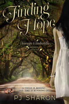 FINDING HOPE, Book One of the Savage Cinderella Novella series, picks up a year after Brianna Hathaway's return from the wild. As she and Justin struggle to work through her recovery, Brinn must come to terms with who she is and discover her place in this strange new world. When Cody asks for her help in solving a kidnapping case for the FBI, it brings her worst nightmares to the surface.