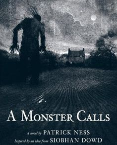 A Monster Calls by Patrick Ness. Extremely moving novel for all ages about, grief, loss and guilt.