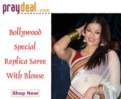 Bollywood Special Replica Saree at Flat 50% OFF Buy Now at www.praydeal.com