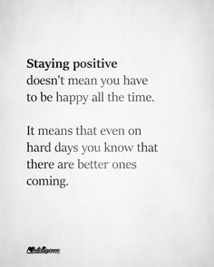 F a y e h a m m e r s t e i n stay positive quotes, positive mind, staying positive, stay happy quotes, hard Positive Quotes For Life Encouragement, Positive Quotes For Life Happiness, Think Positive Quotes, Feel Good Quotes, Meaningful Quotes, Stay Happy Quotes, Quotes About Staying Positive, Happy Working Quotes, Quotes On Being Grateful