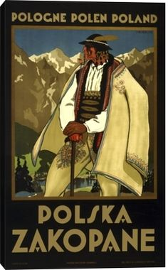 Pacifica Island Art Pologne Polen Poland - Polska Zakopane (Poland resort town of Zakopane) - Tatras Mountains - Vintage World Travel Poster by Stefan Norblin - Fine Art Print - x Zakopane Poland, Polish Posters, Vintage Travel Posters, Warsaw, Dieselpunk, Giclee Print, Illustrations, Vintage Stuff, Vintage Shoes