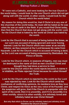 ~ If I Were Not A Catholic ~    From Bishop Fulton J. Sheen