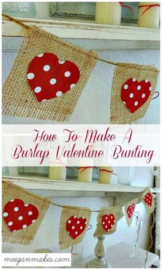 How To Make a Burlap Valentine Bunting by meeganmakes.com
