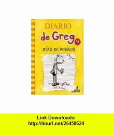 Diario de Greg 4 - Dias De Perros (9786074004670) JEFF KINNEY , ISBN-10: 6074004676  , ISBN-13: 978-6074004670 ,  , tutorials , pdf , ebook , torrent , downloads , rapidshare , filesonic , hotfile , megaupload , fileserve