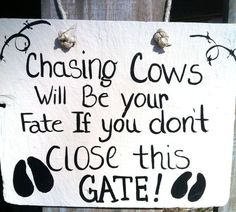 Farm Sign Cow Sign Gate Sign Funny Signs Yard Decor Ready to ship by marina Farm Quotes, Country Quotes, Country Life, Funny Quotes, Cow Quotes, Country Charm, Country Living, Show Cattle, Farm Signs