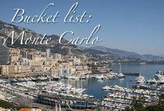 bucket list travel destination: Monte Carlo, Monaco