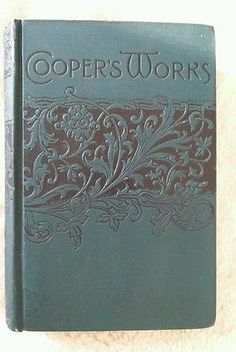 The Chain Bearer and the Redskins James Fenimore Cooper Antique Victorian