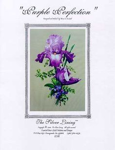 Silver Lining Purple Perfection - Cross Stitch Pattern. Model stitched on 32 Ct. Summer Khaki Belfast linen with DMC and Anchor Floss. Stitch count: 177W x258H.