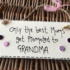 Only the Best Mums...Grandma Plaque - Little Miss Scrabbled