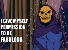 33 Skeletor Affirmations To Get You Through Even The Worst Day