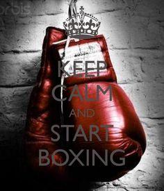 KEEP CALM AND START BOXING