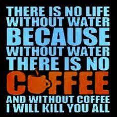 Without #coffee, I will kill you all.. lol